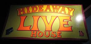 HIDEAWAY LIVE HOUSE画像1