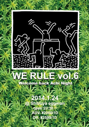 WE RULE VOL.6〜Welcome back Achi Night〜のサムネイル画像1