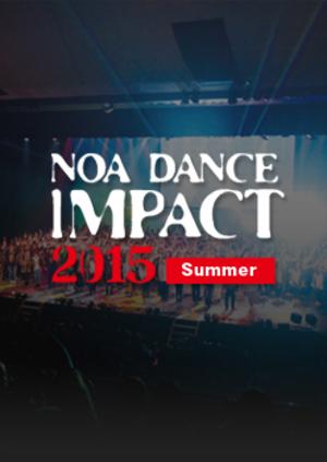 NOA DANCE IMPACT 2015 Summerのサムネイル画像1