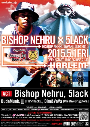 Bishop Nehru × 5lack -BISHOP NERHU JAPAN TOUR 2015-のサムネイル画像1