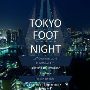 TOKYO FOOT NIGHTのサムネイル画像1