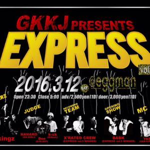 GKKJ PRESENTS 「EXPRESS vol.6」のサムネイル画像1