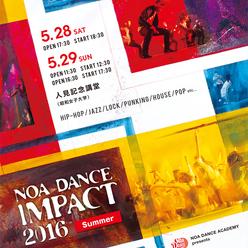 NOA DANCE IMPACT 2016 Summerのサムネイル画像1