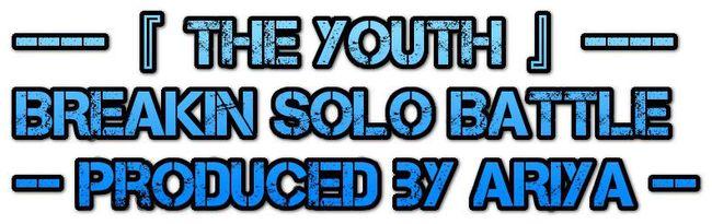 『THE YOUTH』 produced by ARIYAのサムネイル画像1