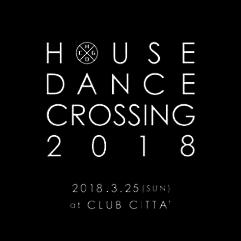 HOUSE DANCE CROSSING 2018のサムネイル画像1