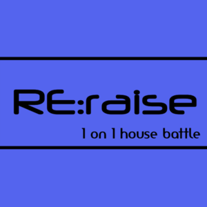 RE:raise 1on1 house battleのサムネイル画像1