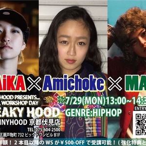 『MAiKA×Amichoke×MAI』SPECIAL WORKSHOPのサムネイル画像1