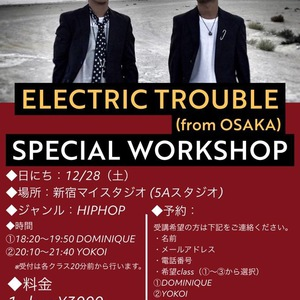 ★ELECTRIC TROUBLE(from OSAKA)★ SPECIAL WORKSHOPのサムネイル画像1